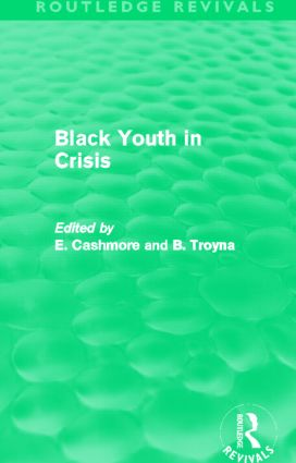 Black Youth in Crisis (Routledge Revivals): 1st Edition (Paperback) book cover