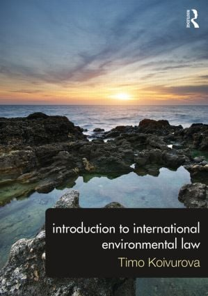 Introduction to International Environmental Law: 1st Edition (Paperback) book cover