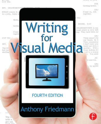 Writing for Visual Media: 4th Edition (Paperback) book cover