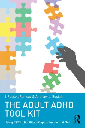 The Adult ADHD Tool Kit: Using CBT to Facilitate Coping Inside and Out (Paperback) book cover