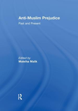 Anti-Muslim Prejudice: Past and Present (Paperback) book cover