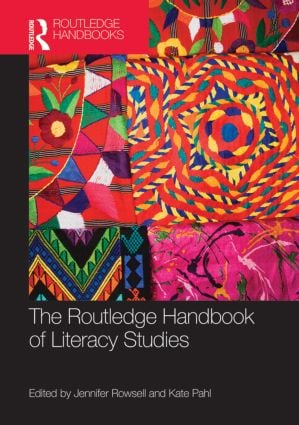 The Routledge Handbook of Literacy Studies: 1st Edition (Hardback) book cover