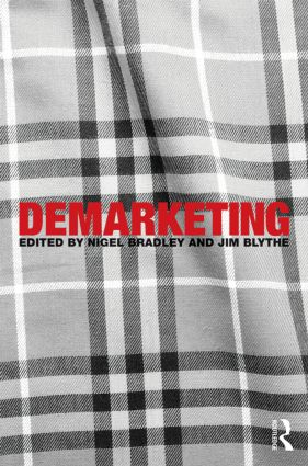 Demarketing: 1st Edition (Paperback) book cover