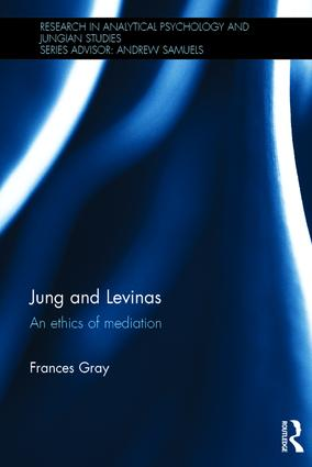 Jung and Levinas: An ethics of mediation book cover