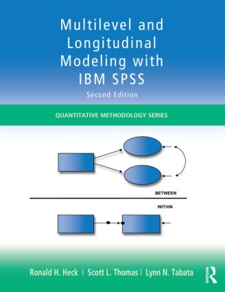 Multilevel and Longitudinal Modeling with IBM SPSS: 2nd Edition (Paperback) book cover