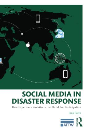 Social Media in Disaster Response: How Experience Architects Can Build for Participation (Paperback) book cover