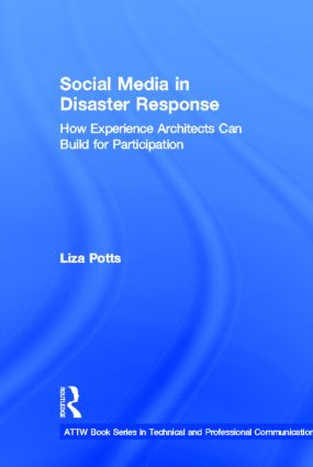 Social Media in Disaster Response: How Experience Architects Can Build for Participation book cover