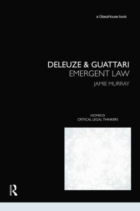 Deleuze & Guattari: Emergent Law book cover
