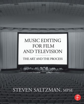 Music Editing for Film and Television: The Art and the Process (Paperback) book cover