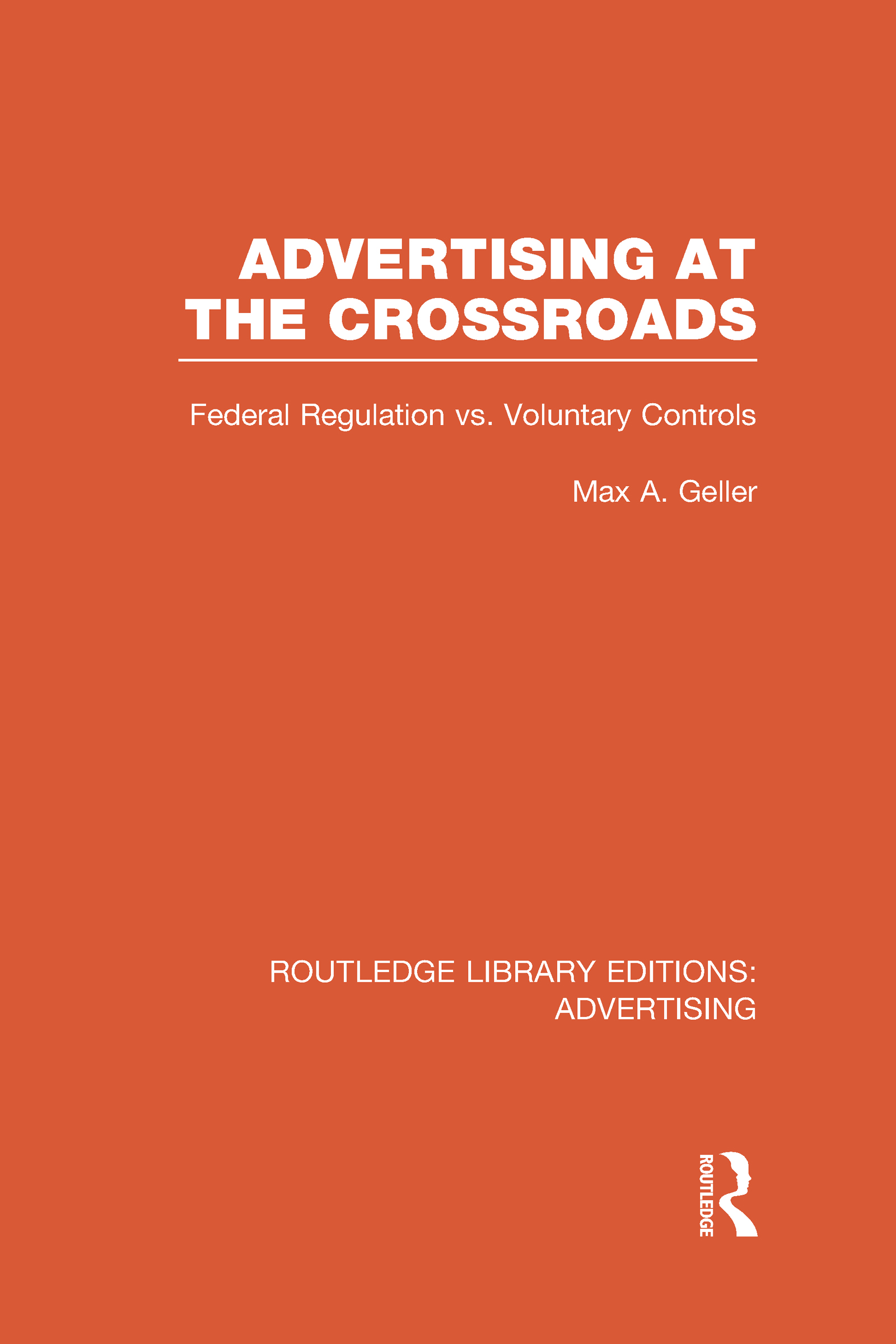 Advertising at the Crossroads (RLE Advertising) (Hardback) book cover