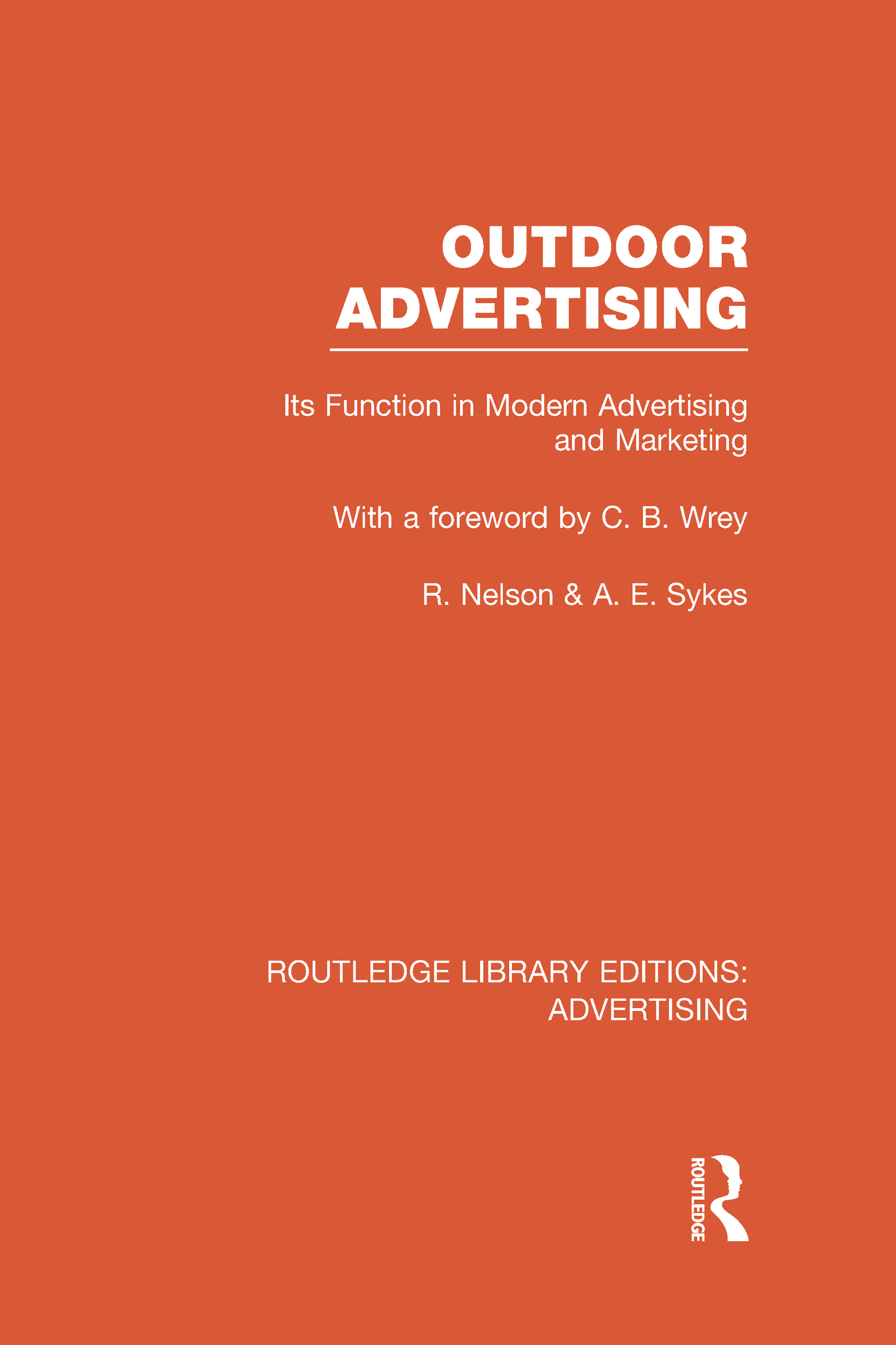 Outdoor Advertising (RLE Advertising): 1st Edition (Hardback) book cover
