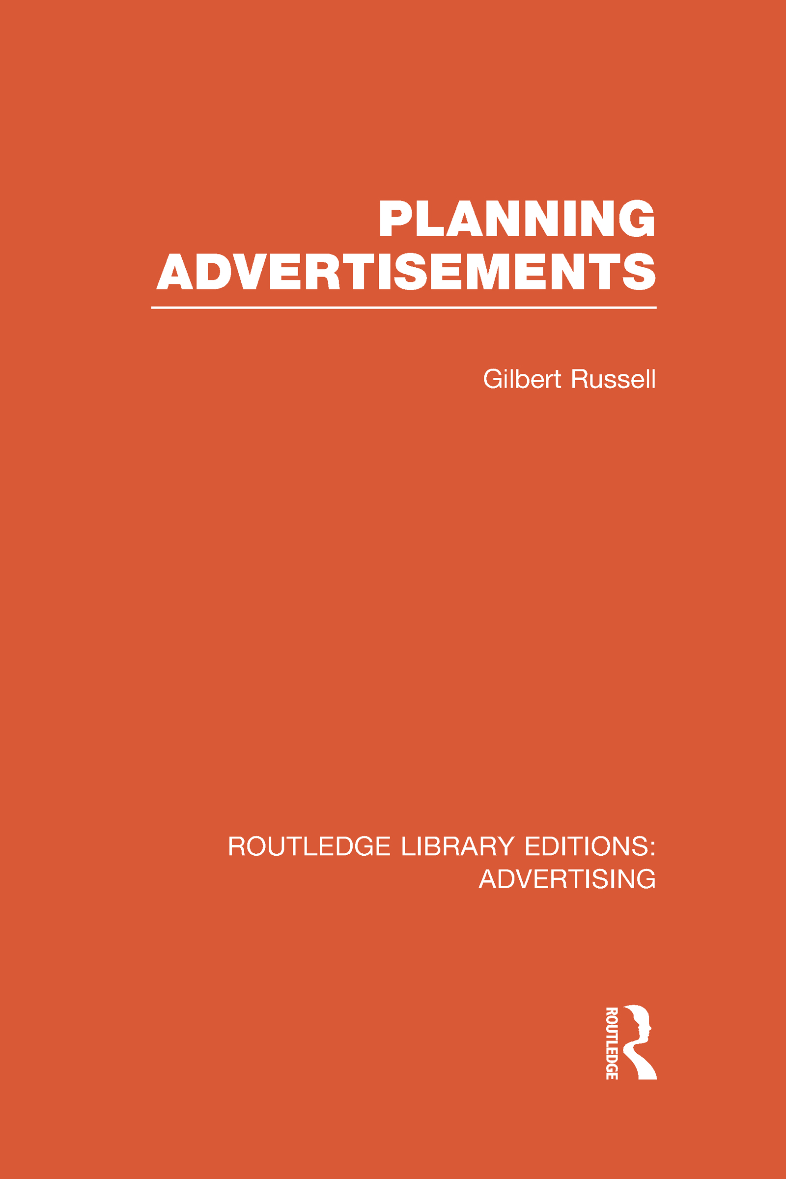 Planning Advertisements (RLE Advertising) (Hardback) book cover