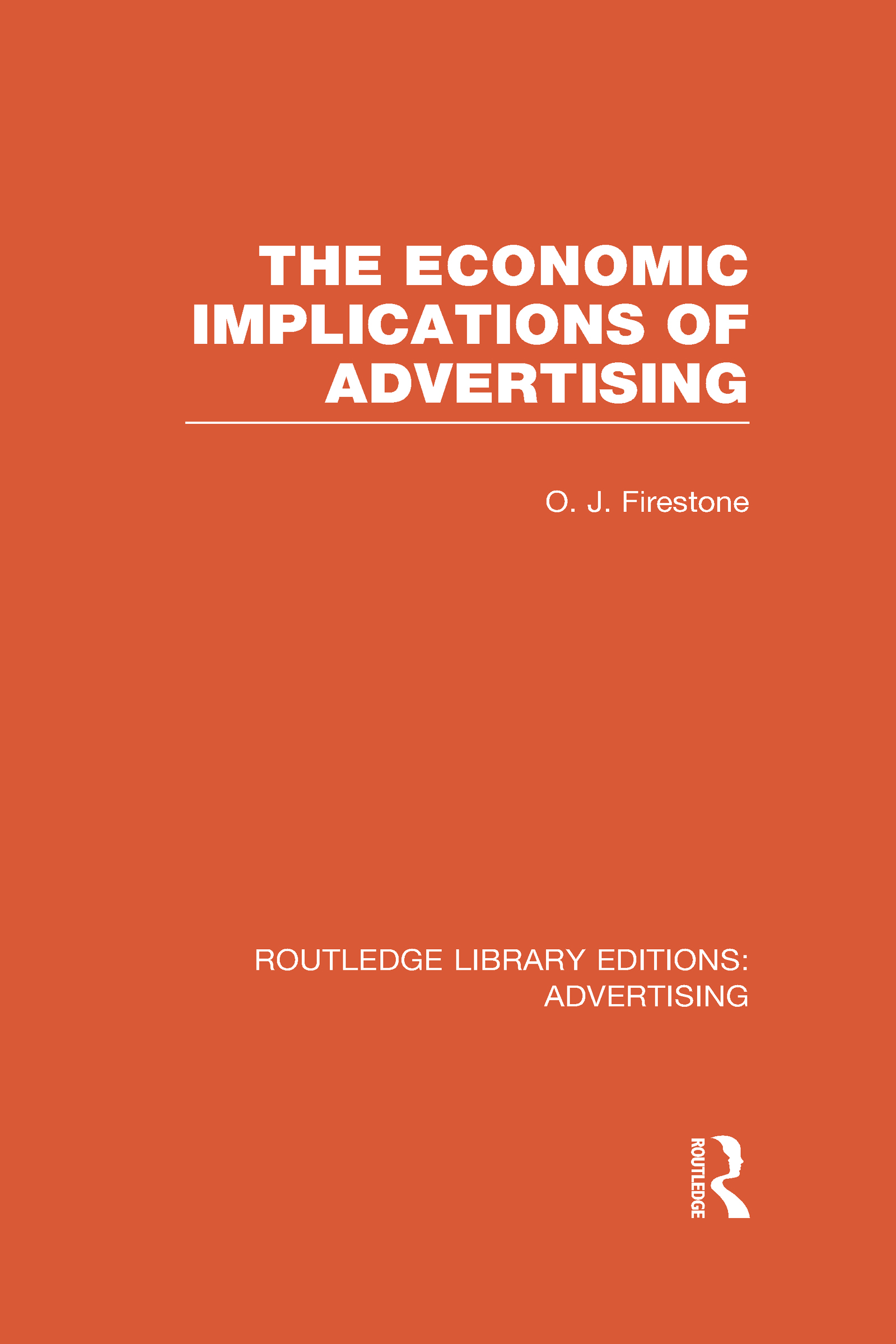 The Economic Implications of Advertising (RLE Advertising) (Hardback) book cover