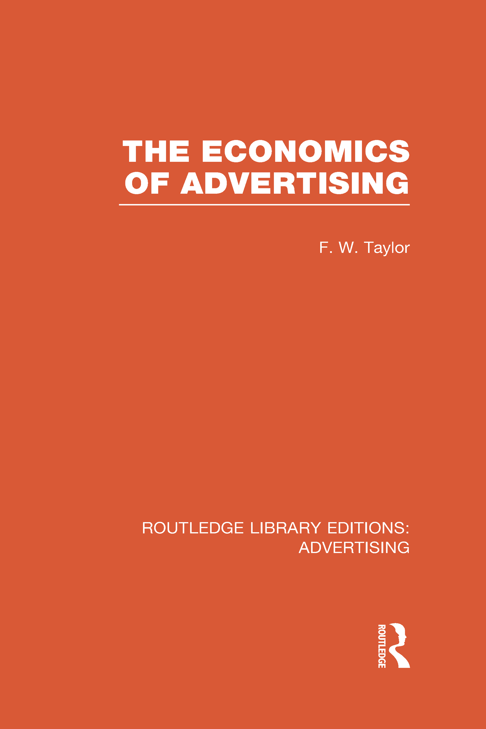 The Economics of Advertising (RLE Advertising) (Hardback) book cover