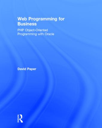 Web Programming for Business: PHP Object-Oriented Programming with Oracle (Hardback) book cover