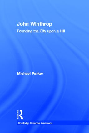 John Winthrop: Founding the City Upon a Hill book cover