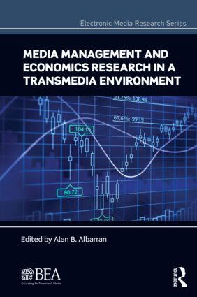 Media Management and Economics Research in a Transmedia Environment (Hardback) book cover