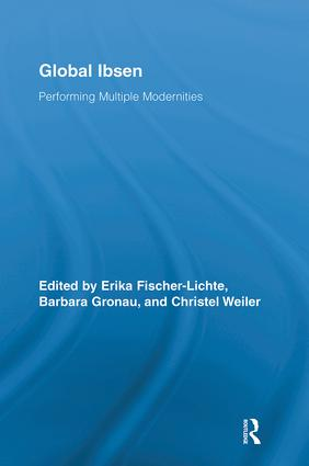 Global Ibsen: Performing Multiple Modernities book cover