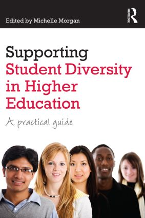 Supporting Student Diversity in Higher Education: A practical guide (Paperback) book cover