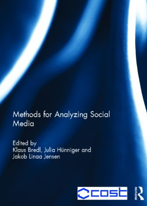 Methods for Analyzing Social Media (Hardback) book cover