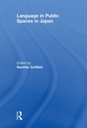 Language in Public Spaces in Japan (Paperback) book cover