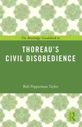 The Routledge Guidebook to Thoreau's Civil Disobedience (Paperback) book cover