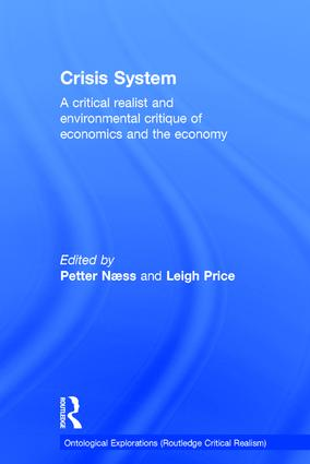 Crisis System: A critical realist and environmental critique of economics and the economy book cover