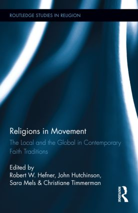 Religions in Movement: The Local and the Global in Contemporary Faith Traditions (Hardback) book cover
