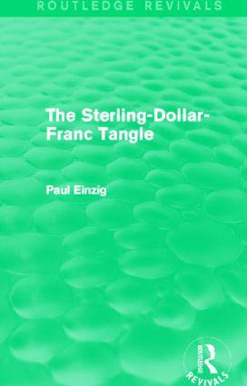 The Sterling-Dollar-Franc Tangle (Routledge Revivals) (Hardback) book cover