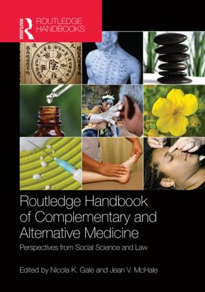 Routledge Handbook of Complementary and Alternative Medicine: Perspectives from Social Science and Law (Hardback) book cover