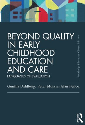 Beyond Quality in Early Childhood Education and Care: Languages of evaluation, 3rd Edition (Hardback) book cover