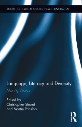 Language, Literacy and Diversity: Moving Words (Hardback) book cover