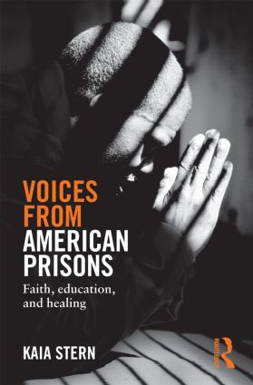 Voices from American Prisons: Faith, Education and Healing, 1st Edition (Hardback) book cover