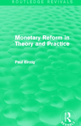 Monetary Reform in Theory and Practice (Routledge Revivals): 1st Edition (Paperback) book cover