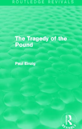 The Tragedy of the Pound (Routledge Revivals) (Hardback) book cover