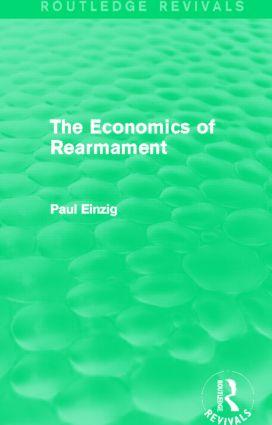 The Economics of Rearmament (Rev) (Hardback) book cover