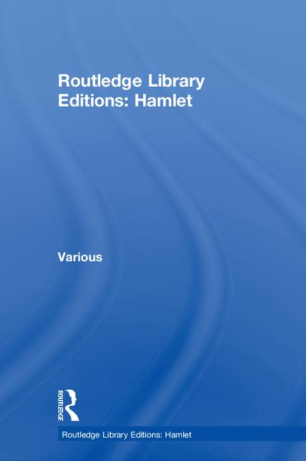 Routledge Library Editions: Hamlet: 1st Edition (Hardback) book cover