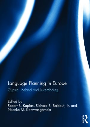 Language Planning in Europe: Cyprus, Iceland and Luxembourg, 1st Edition (Hardback) book cover