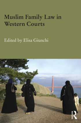 Muslim Family Law in Western Courts (Hardback) book cover