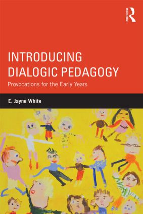 Introducing Dialogic Pedagogy