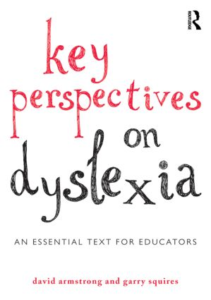 Key Perspectives on Dyslexia: An essential text for educators (Paperback) book cover