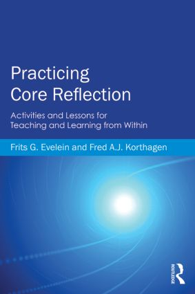 Practicing Core Reflection: Activities and Lessons for Teaching and Learning from Within book cover