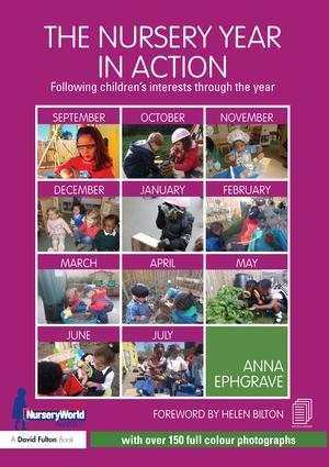 The Nursery Year in Action: Following children's interests through the year book cover