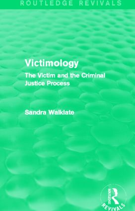 Victimology (Routledge Revivals): The Victim and the Criminal Justice Process (Hardback) book cover