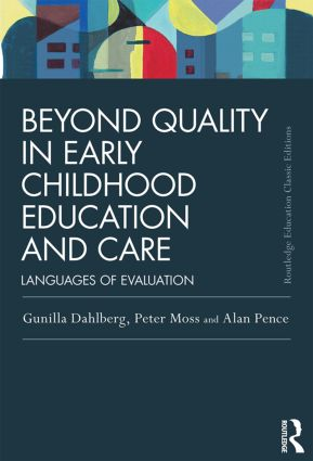 Beyond Quality in Early Childhood Education and Care: Languages of evaluation, 3rd Edition (Paperback) book cover