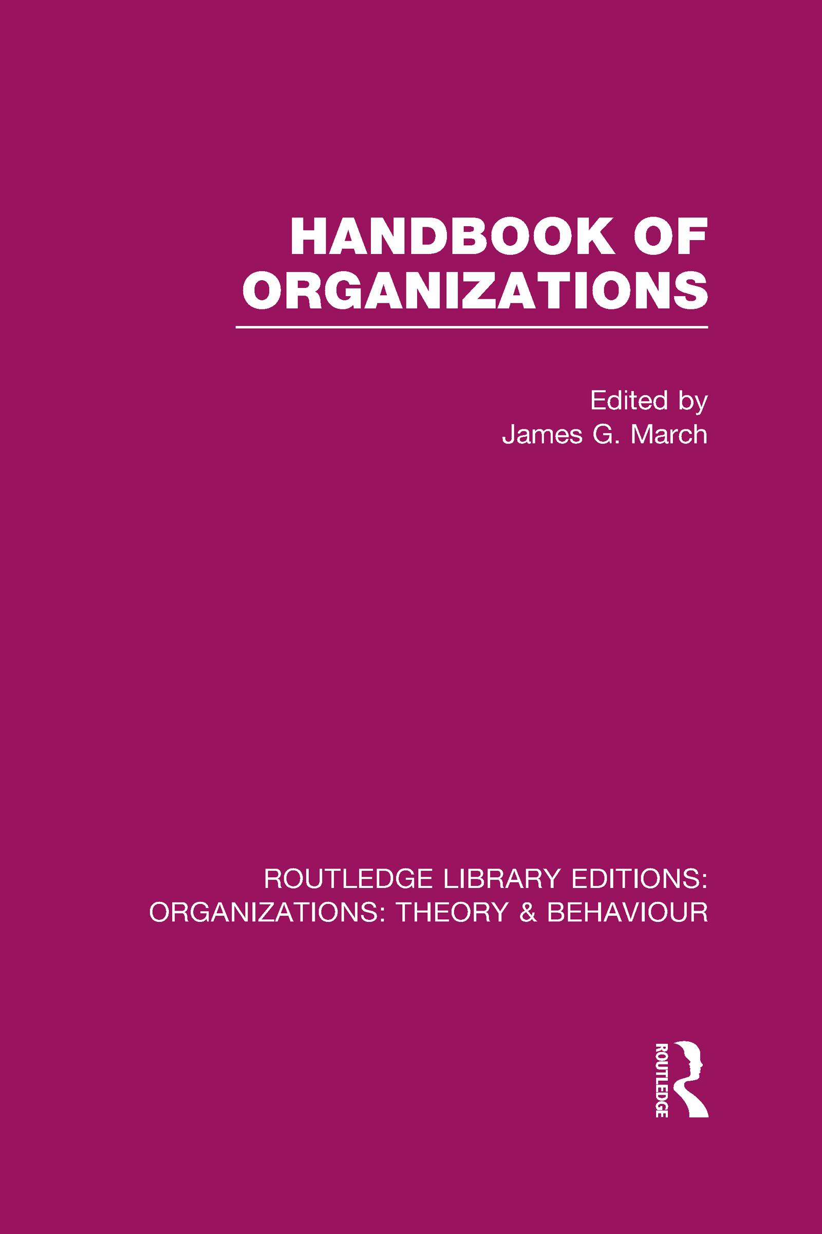 Handbook of Organizations (RLE: Organizations): 1st Edition (Hardback) book cover