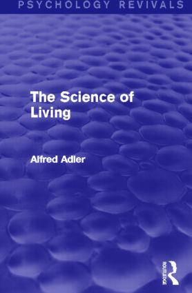 The Science of Living: 1st Edition (Paperback) book cover