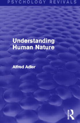 Understanding Human Nature: 1st Edition (Paperback) book cover