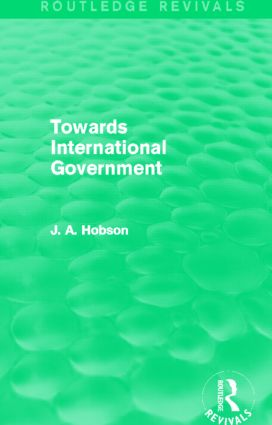 Towards International Government (Routledge Revivals) (Hardback) book cover