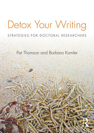 Detox Your Writing: Strategies for doctoral researchers (Paperback) book cover